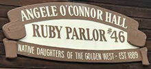 Native Daughters of the Golden West - Ruby Parlor 46